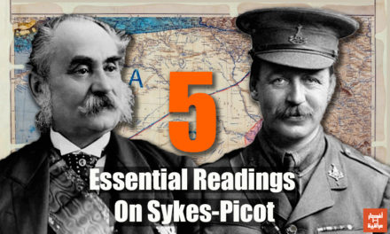 5 Essential Readings On Sykes-Picot